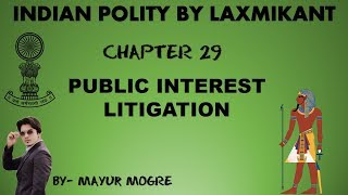 Indian Polity chapter 29- Public Interest Litigation|for UPSC,State PSC,ssc cgl, mains GS 2