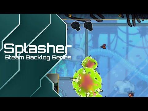 Steam Backlog Series: Splasher |