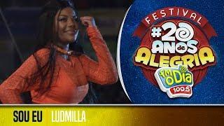 🔴 Ludmilla - Sou Eu (Festival 20 anos de Alegria)