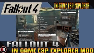 Fallout 4 - IN-GAME ESP Explorer Mod - IN-GAME Item Library