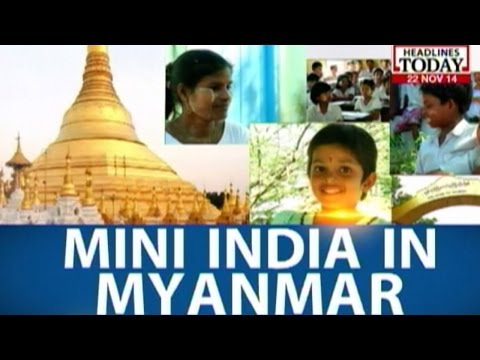 The India-Myanmar Connect: Mini India in Myanmar