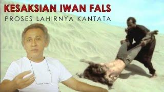 Sejarah KANTATA Part 1: Kesaksian Iwan Fals tentang proses lahirnya KANTATA (Dokumenter)
