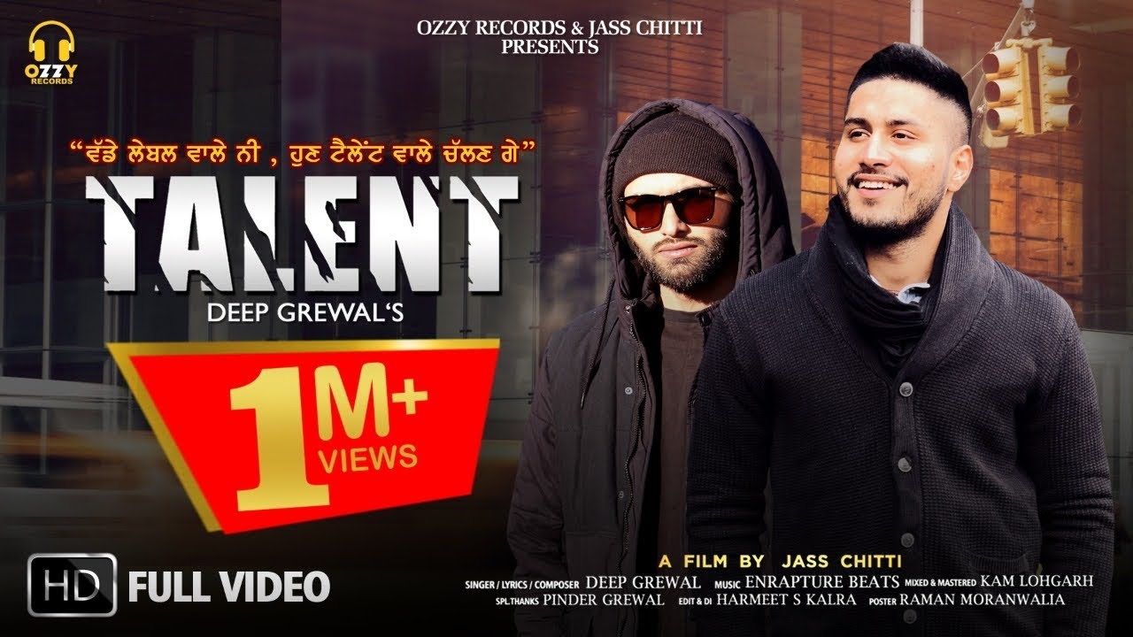 Talent ( Full Video ) Deep Grewal   Enrapture Beats   Jass Chitti   Ozzy Record   Latest Song 2020