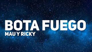 Mau y Ricky, Nicky Jam - BOTA FUEGO (Letra)
