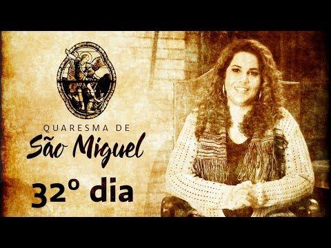 32º Dia da Quaresma de São Miguel Arcanjo