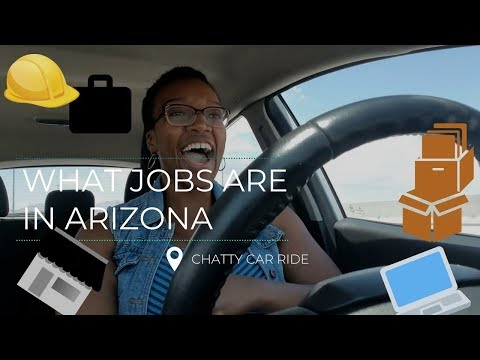 Top Jobs In Arizona- From My Observation (Please Excuse The Navigation)