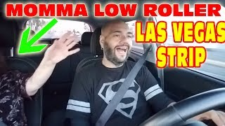 MOMMA LOW ROLLER GOES TO THE LAS VEGAS STRIP!