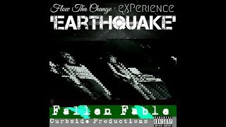 Flow Tha Change - Earthquake Ft. eXPerience (Prod. skel)(Official Music Video)