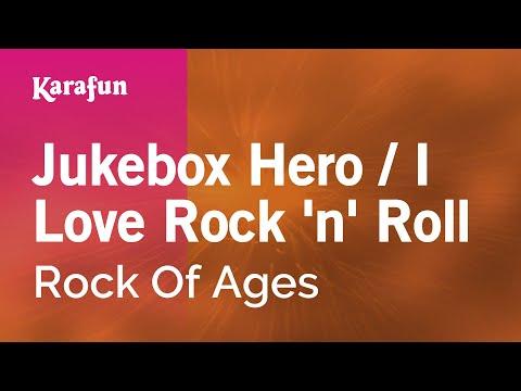 Karaoke Jukebox Hero / I Love Rock 'n' Roll - Rock Of Ages *