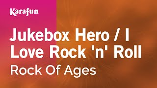 Karaoke Jukebox Hero / I Love Rock