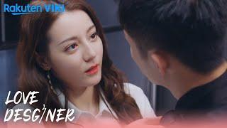 Love Designer - EP30   Kiss Before Work   Chinese Drama