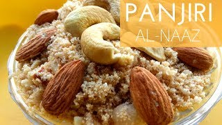 Panjiri Recipe(12 Kg) || For New Mom || Tasty & Delicious || Al-Naaz