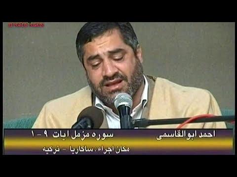 Ahmed  Ebul Kasimi muzzemmil suresi...