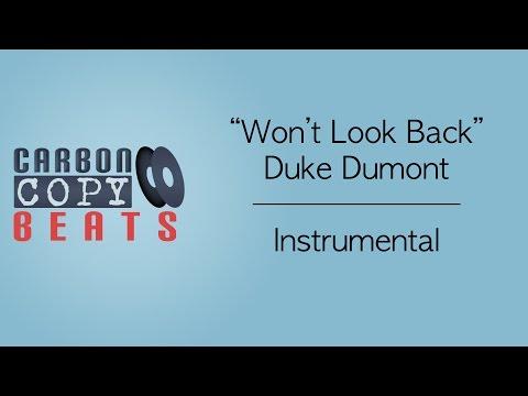 Won't Look Back - Instrumental /  Karaoke (In The Style Of Duke Dumont)