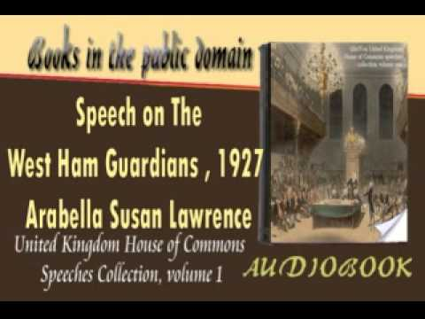 Speech On The West Ham Guardians 1927 Arabella Susan Lawrence Audiobook