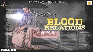 Blood Relations (Garry Bawa) Mp3 Song Download
