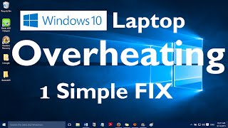 Windows 10 Laptop Overheating Problem - 1 Simple Fix
