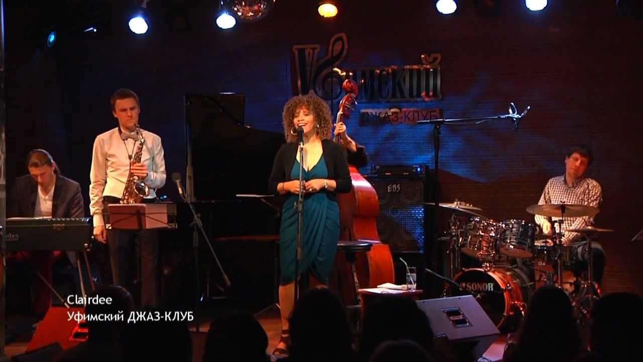 Clairdee(USA)-Time after time. 2 march 2013. Уфимский джаз-клуб. jazzclubufa.com