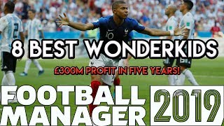 Football Manager 2019 8 Best Wonderkids in FM19 300m profit in 5 years
