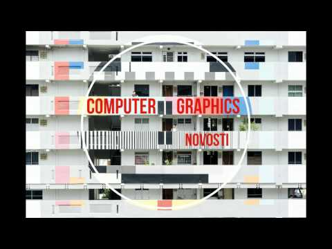Computer Graphics - Novosti [House   Moscow]