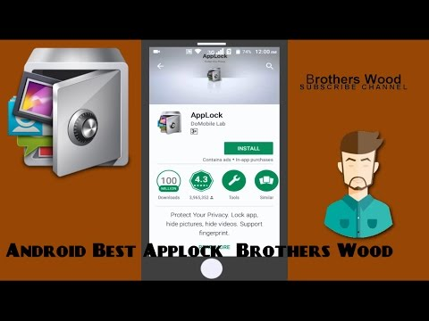 Android Best Applock Review | Applock | Brothers Wood