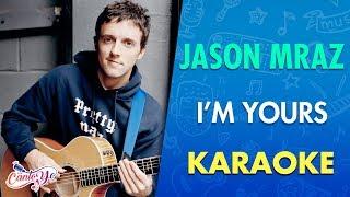 Jason Mraz - I'm Yours (Karaoke) | CantoYo