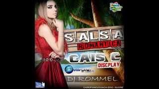 Salsa Romantica 2015 CAIS C DISCPLAY DJ Rommel