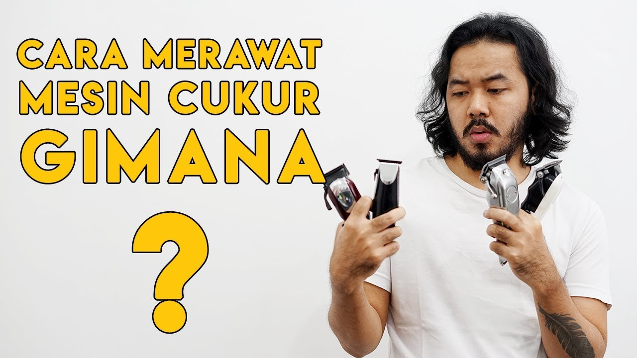Cara Merawat Mesin Cukur How To Maintenance Clipper Wahlpro Youtube