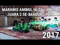 Download Juara 2 Marawis Bandung Raya ( Birosulillah & Ahmad Yaa Habibi ) AMIDA Aminul Huda 2017 MP3 song and Music Video