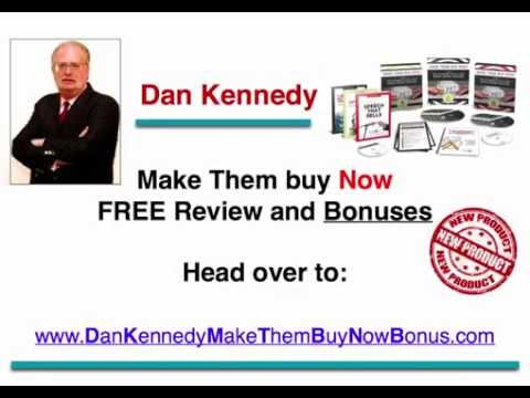 Dan Kennedy Make Them Buy Now System Review & Bonus
