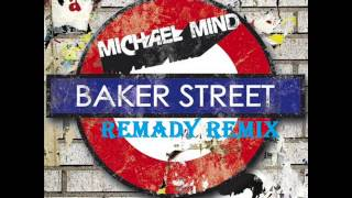 Michael Mind Project - Bakerstreet (Remady Remix)