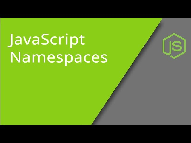 JavaScript Namespaces