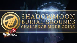 Shadowmoon Burial Grounds Challenge Mode Gold Guide by Method