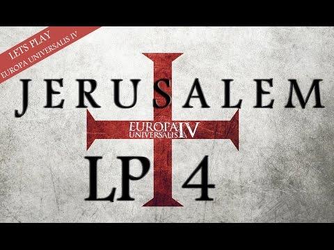 "EU4: Kingdom of Jerusalem LP 4 ""Arabian Consolidation"""