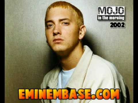 Eminem on Mojo In The Morning (2002) - Part 1 of 2