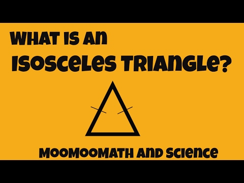 What is an Isosceles triangle?