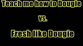 Teach Me How To Dougie Vs Fresh Like Dougie Evinarap