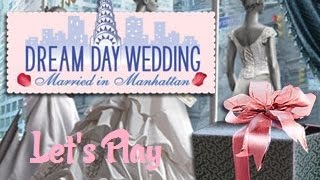 It's A Trap!...Again!: Let's Play- Dream Day Wedding Married In Manhattan Part 2