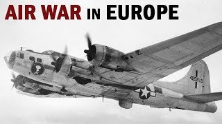 WW2 Air War in Europe | US Army Air Forces Documentary | 1943