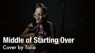 The Middle of Starting Over - Sabrina Carpenter (cover by 9 y/o Talia) | 4K