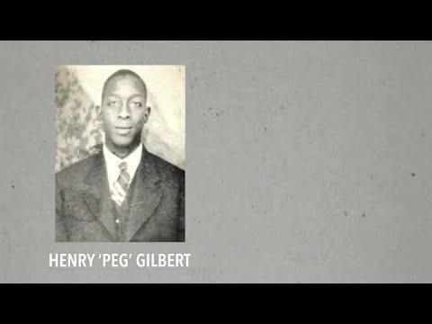 The Lynching of Henry 'Peg' Gilbert