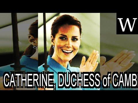 CATHERINE, DUCHESS of CAMBRIDGE - WikiVidi Documentary