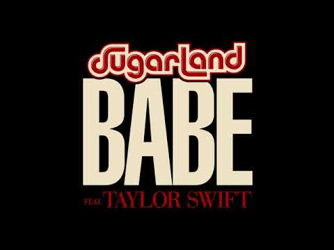 Sugarland - Babe ft. Taylor Swift [MP3 Free Download]