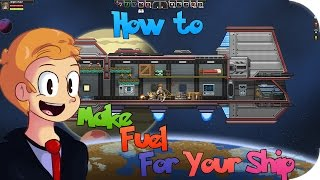 How to Make Fuel For Your Ship in Starbound