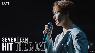 EP. 13 I'll Be With You To The Finish Line | SEVENTEEN : HIT THE ROAD