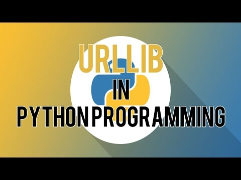 Understanding URLLIB in Python Web Programming : Programming