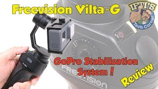 FreeVision Vilta-G GoPro Gimbal for Hero 3 / 4 / 5 / 6 : REVIEW & Sample Footage!