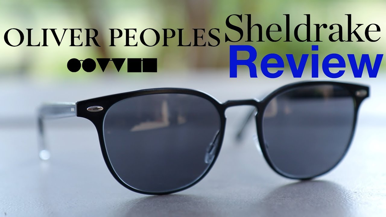 0a36f3aafde Oliver Peoples Sheldrake Review - YouTube