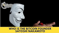 Who Is The Bitcoin Founder Satoshi Nakamoto