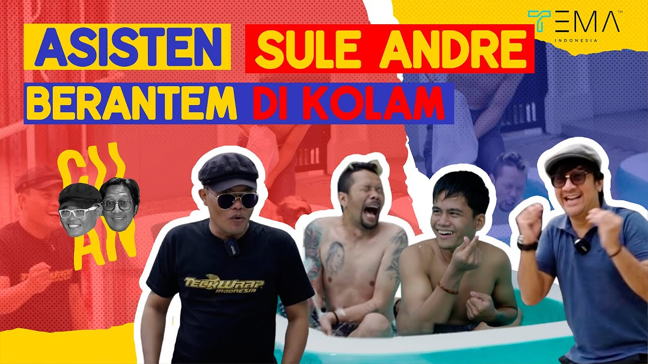 SULE ANDRE SENANG LIAT ASISTEN BERANTEM | CUAN - Tema Indonesia